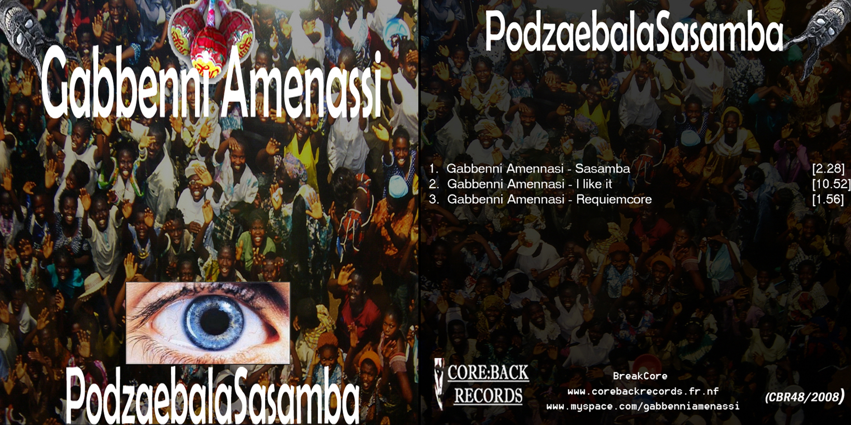 BreakCore, MashUp, Gabbenni Amennasi Sasamba, Gabbenni Amennasi I like it, Gabbenni Amennasi Requiemcore, I want mixing 14 tracks with gabba & amenz