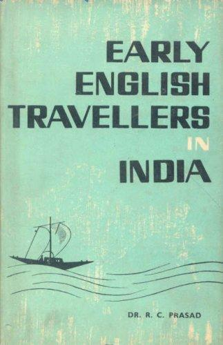 Download Early English Travellers in India