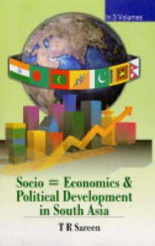 Socio-economics and Political Development in South Asia