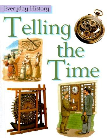 Download Telling the Time (Everyday History)