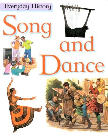 Song and Dance (Everyday History)