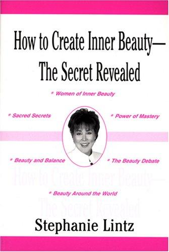 Download How to Create Inner Beauty