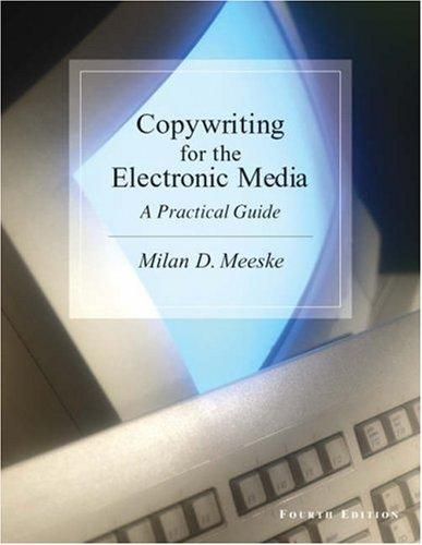 Download Copywriting for the Electronic Media