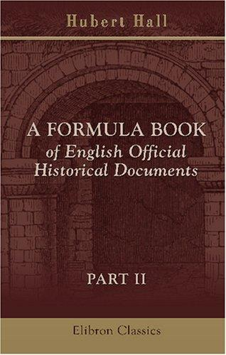 Download A Formula Book of English Official Historical Documents