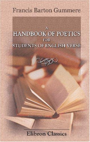 Download A Handbook of Poetics for Students of English Verse