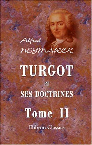 Turgot et ses doctrines