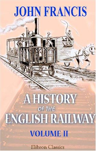A History of the English Railway