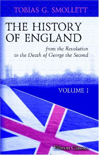 Download The History of England, from the Revolution to the Death of George the Second
