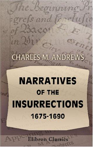 Download Narratives of the Insurrections, 1675-1690