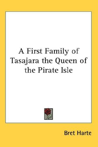 Download A First Family of Tasajara the Queen of the Pirate Isle