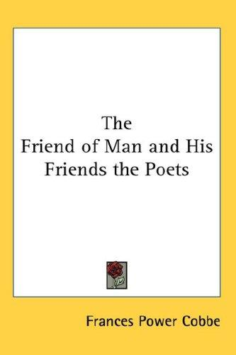 Download The Friend of Man and His Friends the Poets
