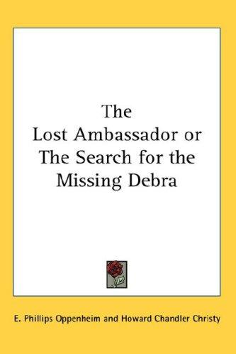 Download The Lost Ambassador or The Search for the Missing Debra