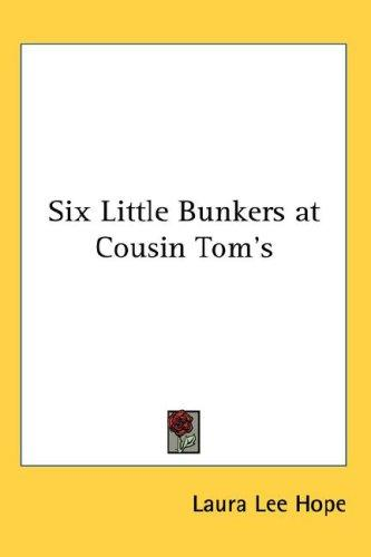 Download Six Little Bunkers at Cousin Tom's
