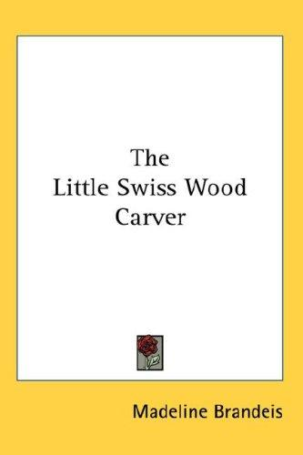 Download The Little Swiss Wood Carver