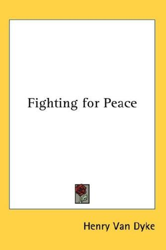 Download Fighting for Peace