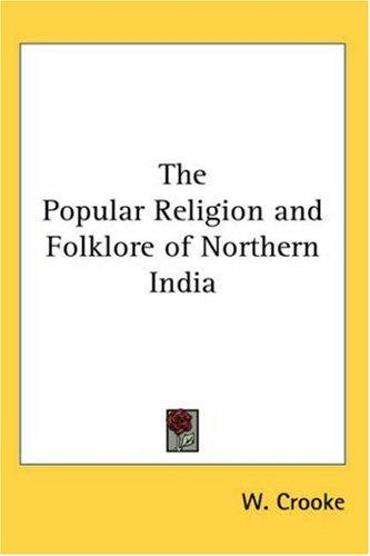 Download The Popular Religion and Folklore of Northern India