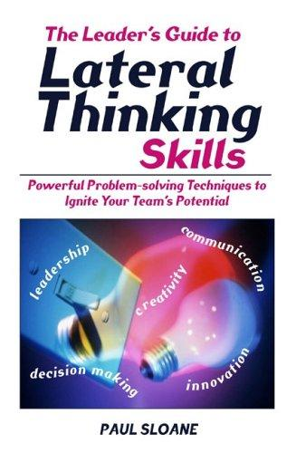 Download The Leader's Guide to Lateral Thinking Skills