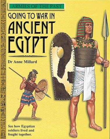 Download Going to War in Ancient Egypt (Armies of the Past)
