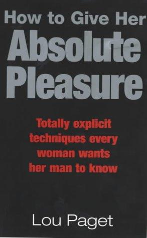 Download How to Give Her Absolute Pleasure