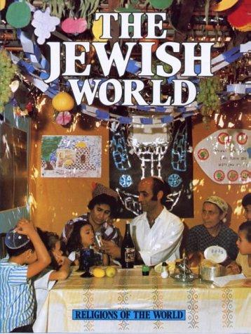 The Jewish World (Religions of the World)