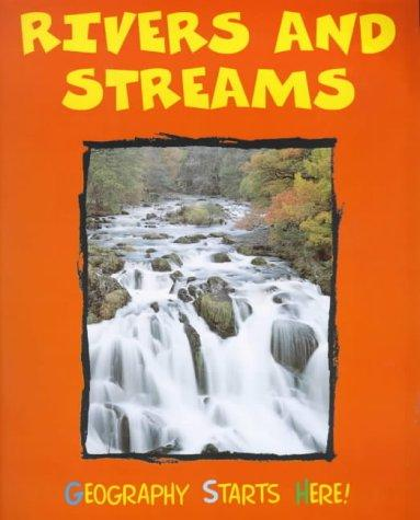 Download Rivers and Streams (Geography Starts Here!)
