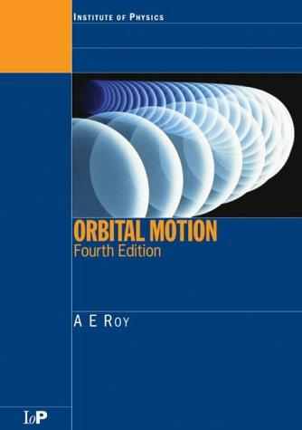 Image for Orbital Motion, Fourth Edition