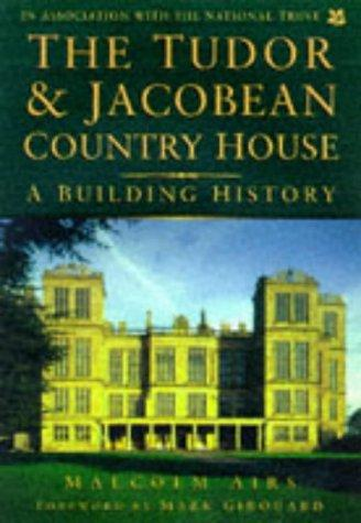 Download The Tudor & Jacobean country house