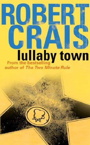 Download Lullaby Town (Elvis Cole Novels)