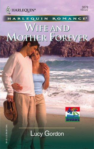 Download Wife And Mother Forever (Harlequin Romance)