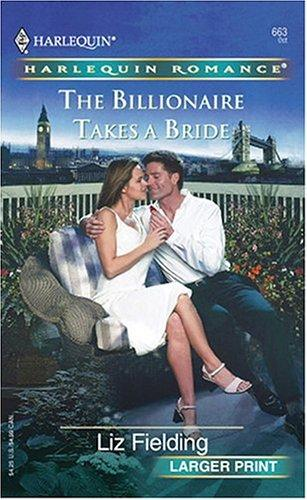 Download The Billionaire Takes A Bride (Harlequin Romance: Larger Print)