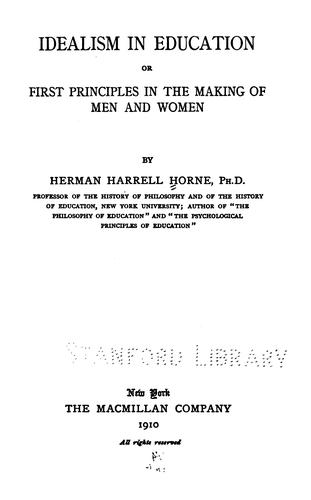 Idealism in education by Herman Harrell Horne