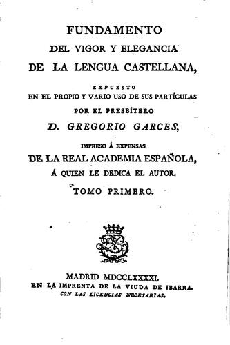 Download Fundamento del vigor y elegancia de la lengua castellana