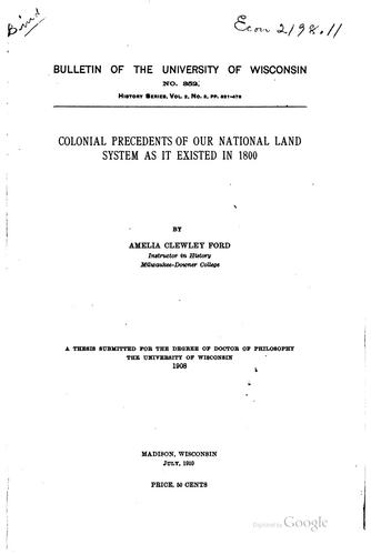 Colonial precedents of our national land system as it existed in 1800 …