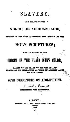 Slavery, as it relates to the Negro, or African race