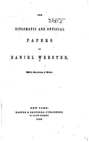 Download The diplomatic and official papers of Daniel Webster, while secretary of state.