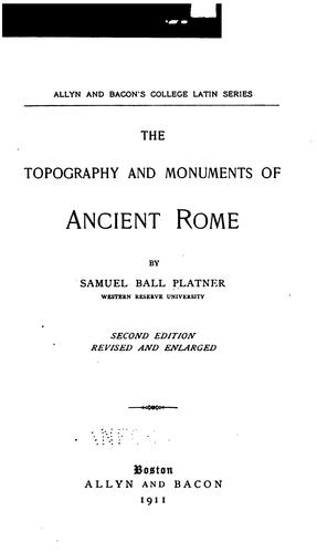 Download … The topography and monuments of ancient Rome