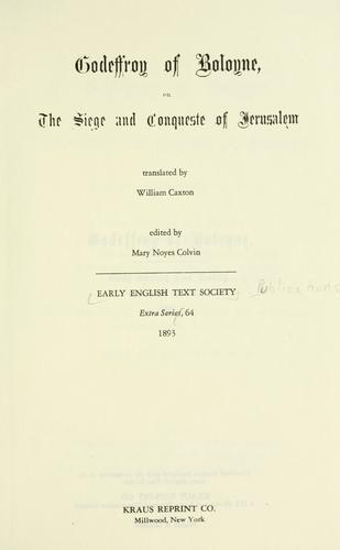 Download Godeffroy of Boloyne; or, The siege and conqueste of Jerusalem