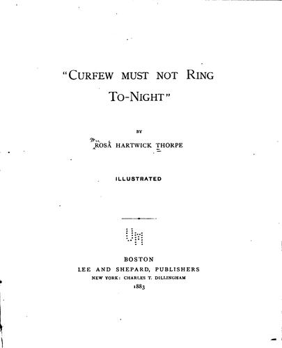 """""""Curfew must not ring to-night"""""""
