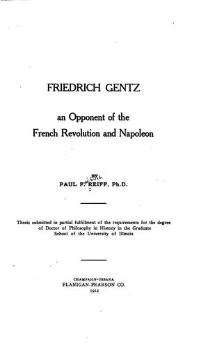 Download Friedrich Gentz, an opponent of the French revolution and Napoleon