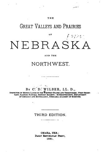Download The great valleys and prairies of Nebraska and the Northwest