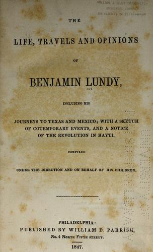 Download The life, travels, and opinions of Benjamin Lundy