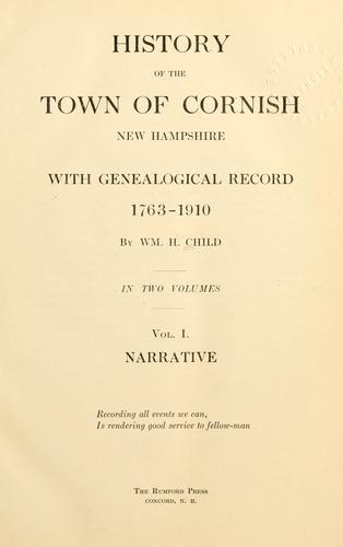 History of the town of Cornish, New Hampshire, with genealogical record, 1763-1910