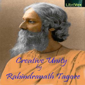 Creative Unity(6894) by Rabindranath Tagore audiobook cover art image on Bookamo