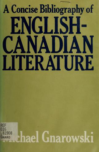 Cover of: A concise bibliography of English-Canadian literature | Michael Gnarowski