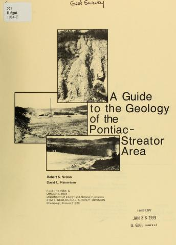 A guide to the geology of the Pontiac-Streator area by Robert S. Nelson