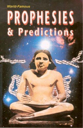 Prophecies and Predictions by A.K. Sharma