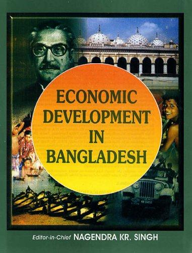 Economic Development in Bangladesh by N.K. Singh