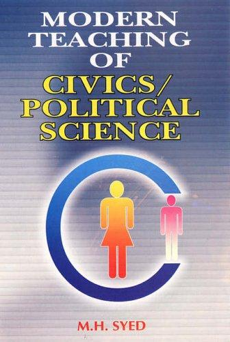 Modern Teaching of Civics/political Science by M.H. Syed