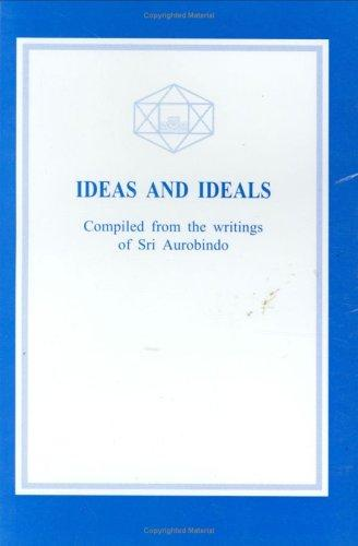 Ideas and Ideals by Aurobindo Ghose
