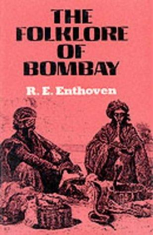 Folklore of Bombay by R.E. Enthoven